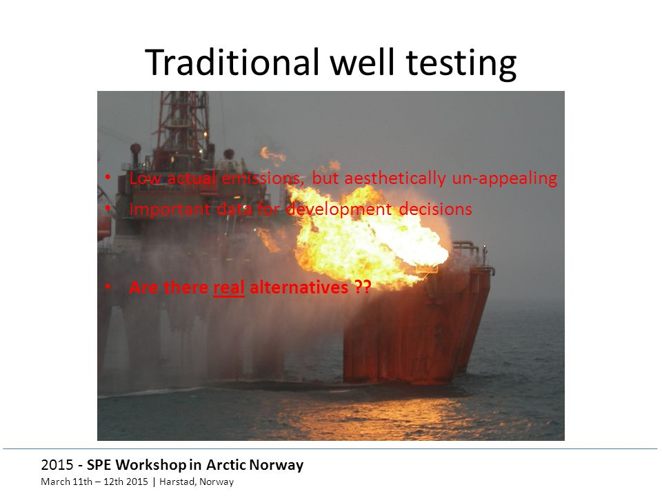 Traditional well testing