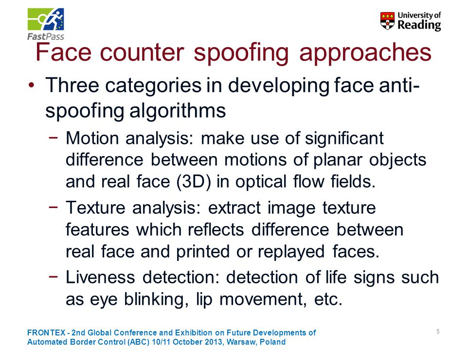 Face counter spoofing approaches