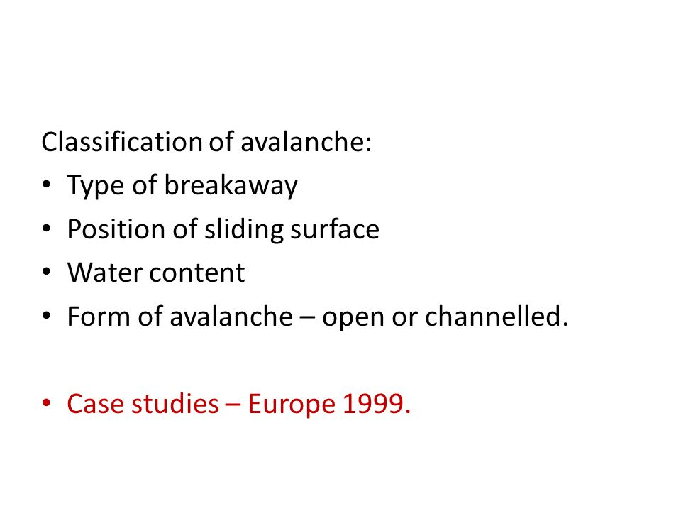 Classification of avalanche: