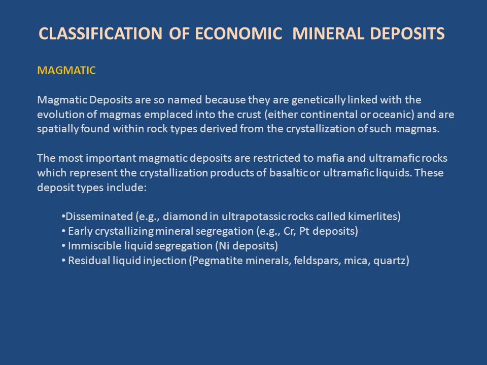 CLASSIFICATION OF ECONOMIC MINERAL DEPOSITS