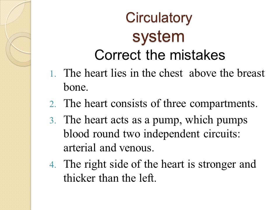 Correct the mistakes Circulatory system