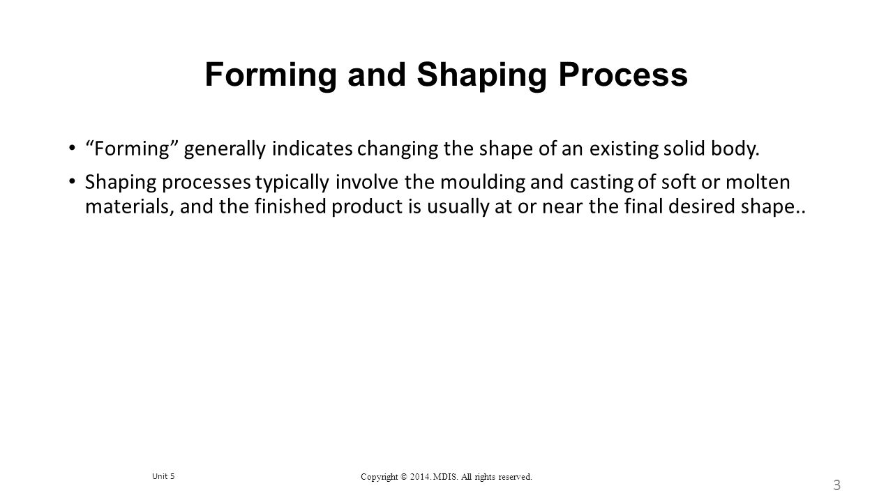 Forming and Shaping Process