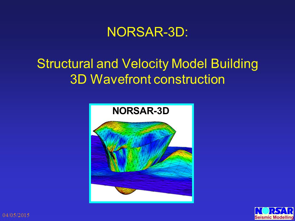 NORSAR-3D: Structural and Velocity Model Building 3D Wavefront construction