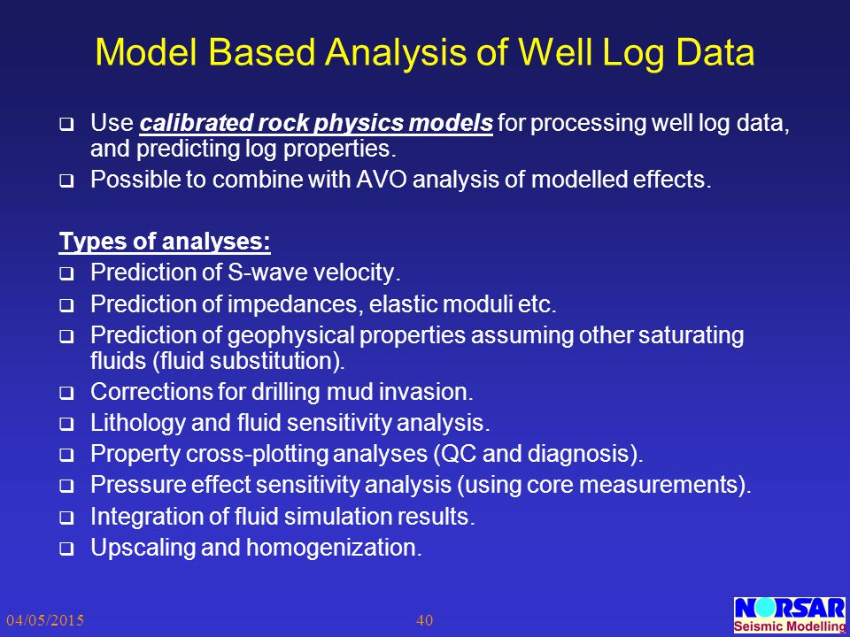 Model Based Analysis of Well Log Data