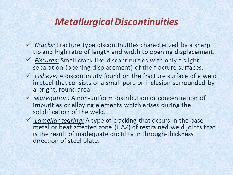 Metallurgical Discontinuities