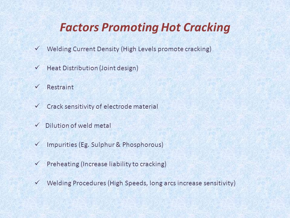 Factors Promoting Hot Cracking