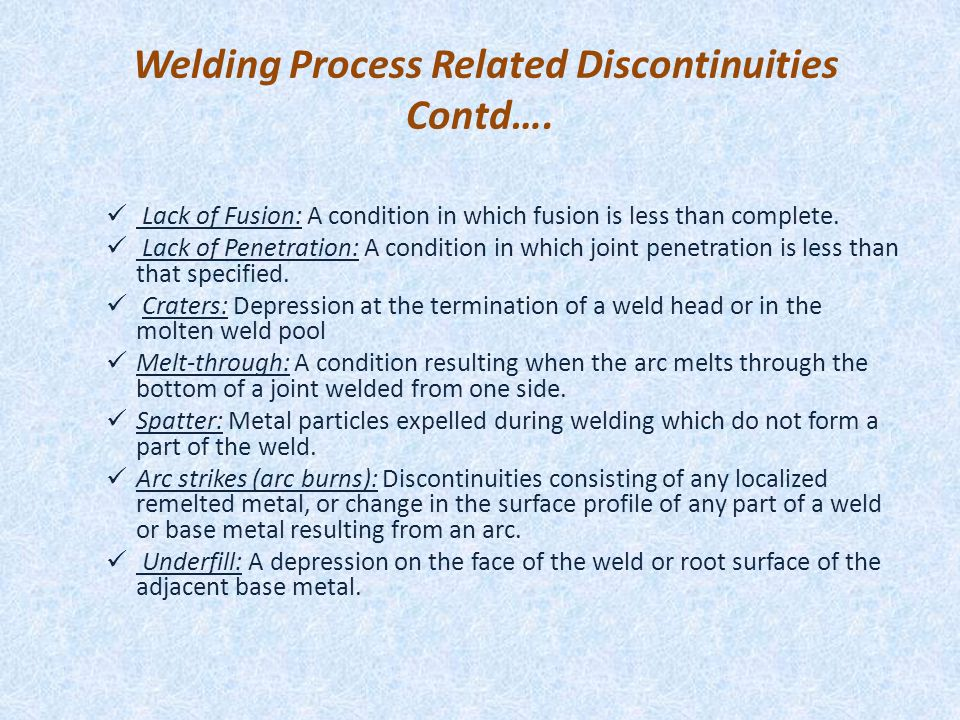 Welding Process Related Discontinuities Contd….
