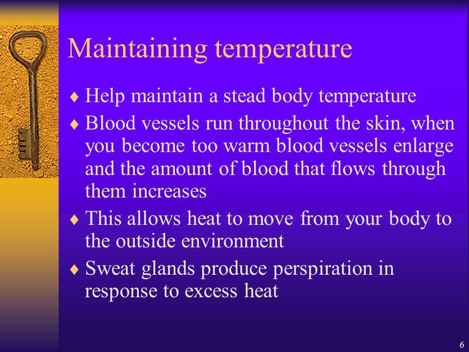 Maintaining temperature