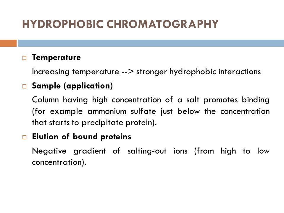 HYDROPHOBIC CHROMATOGRAPHY