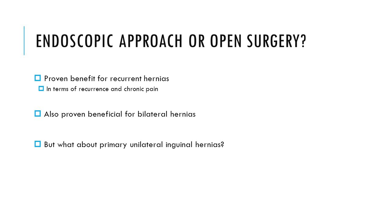ENDOSCOPIC APPROACH OR OPEN SURGERY