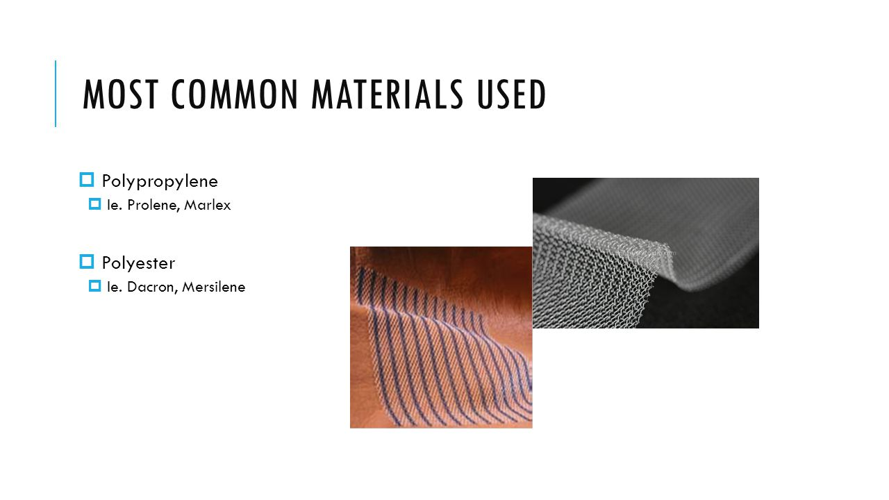 MOST COMMON MATERIALS USED