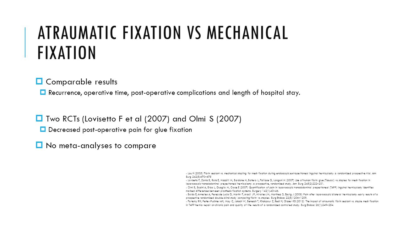 ATRAUMATIC FIXATION VS MECHANICAL FIXATION