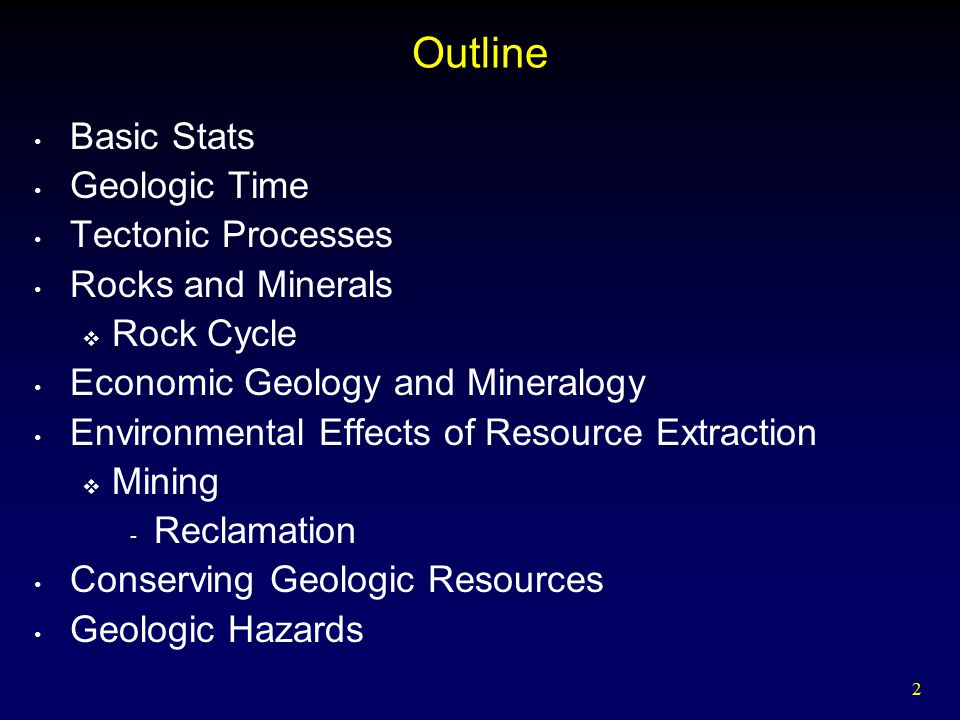 Outline Basic Stats Geologic Time Tectonic Processes