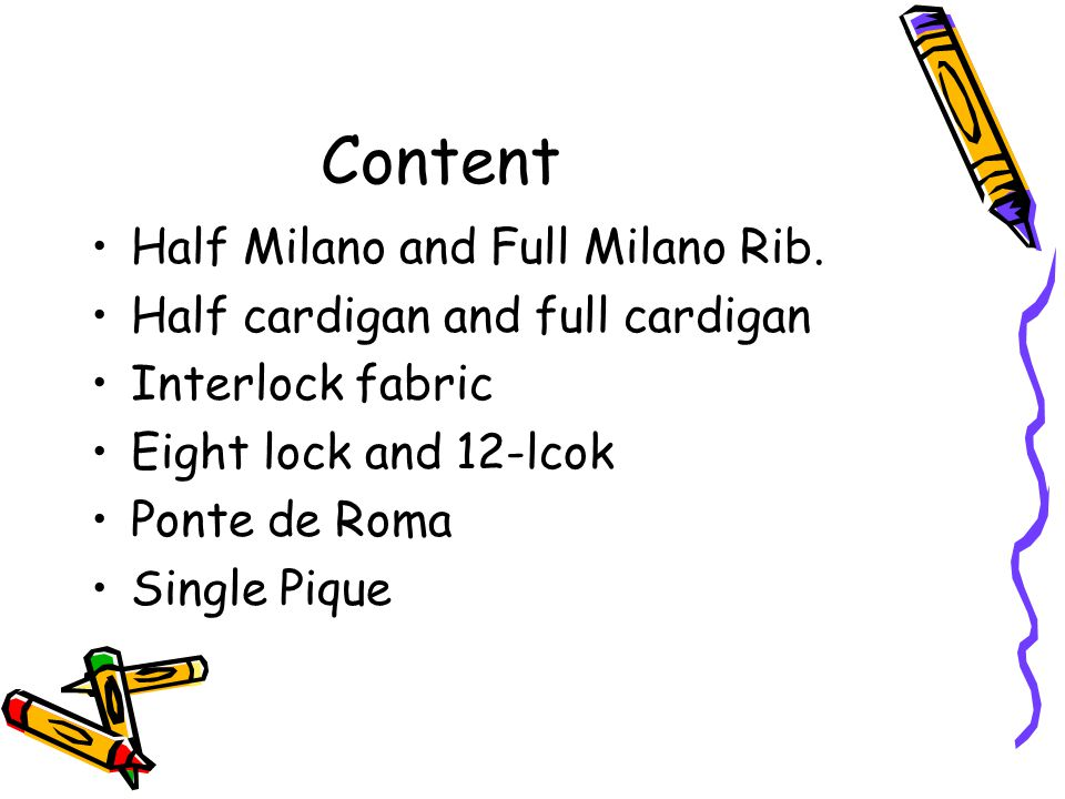 Content Half Milano and Full Milano Rib.