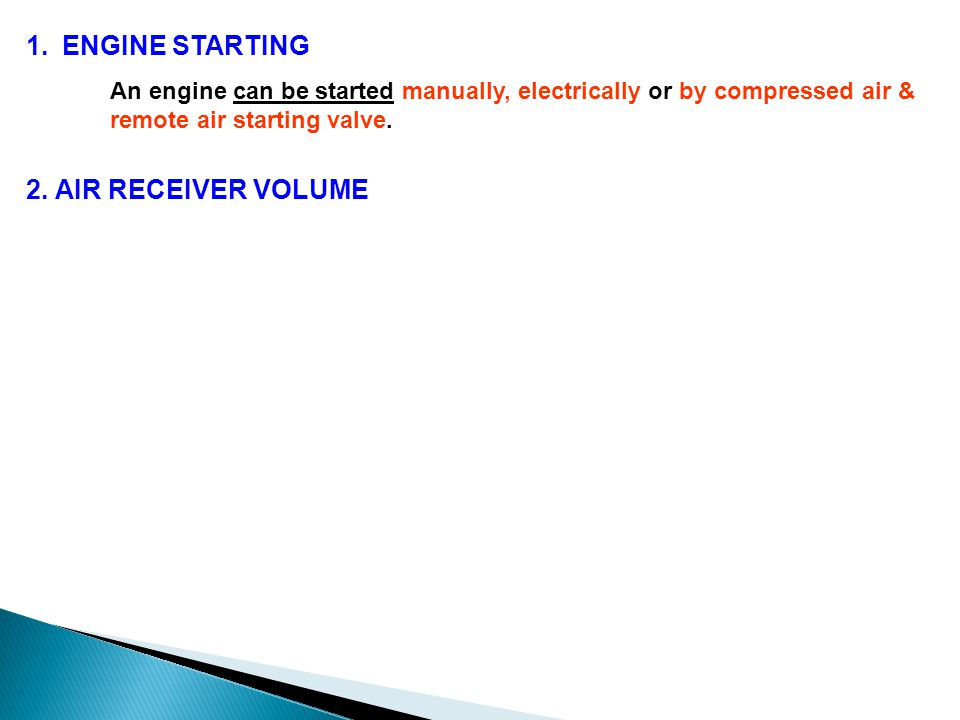 ENGINE STARTING 2. AIR RECEIVER VOLUME