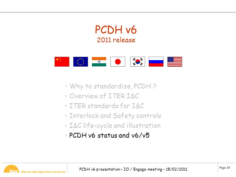 PCDH v6 2011 release Why to standardize, PCDH Overview of ITER I&C