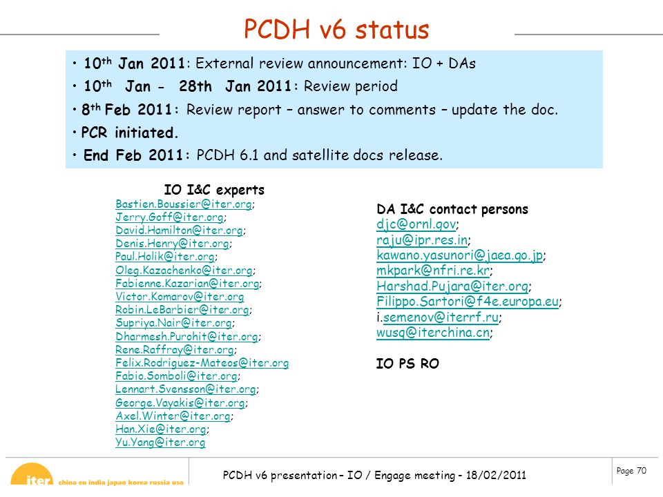 PCDH v6 status 10th Jan 2011: External review announcement: IO + DAs