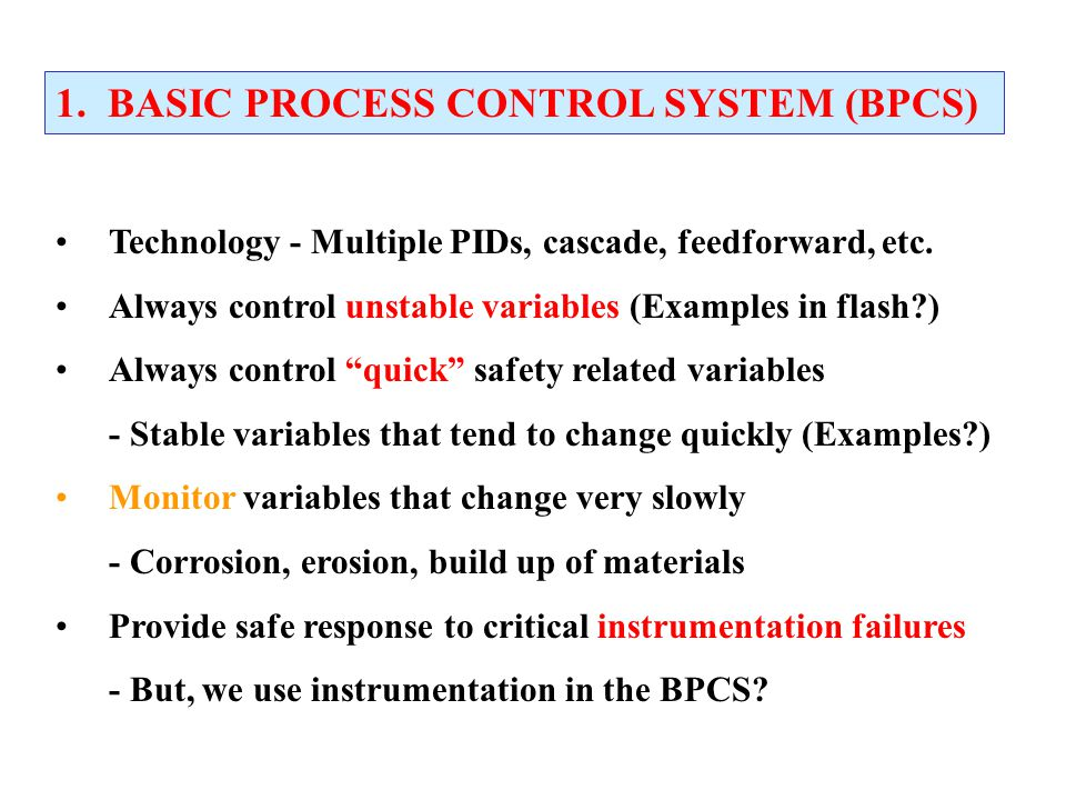 1. BASIC PROCESS CONTROL SYSTEM (BPCS)