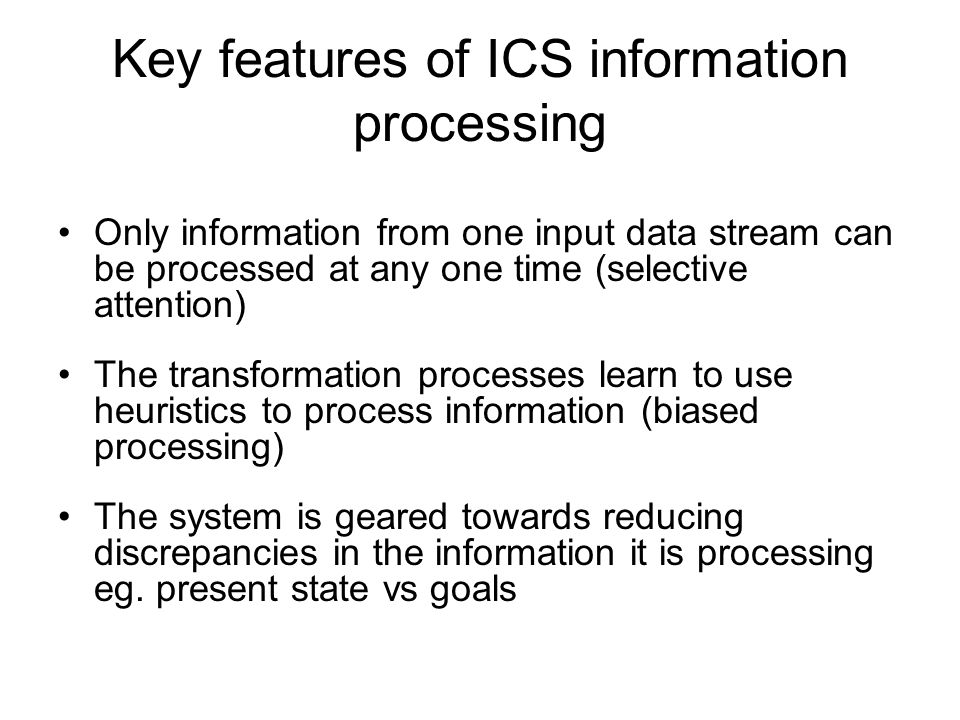 Key features of ICS information processing