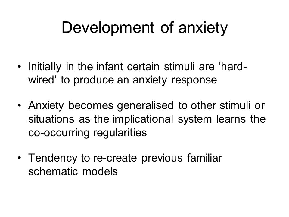 Development of anxiety