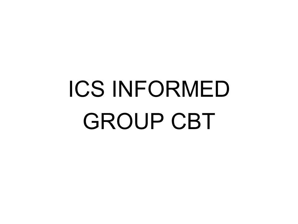 ICS INFORMED GROUP CBT