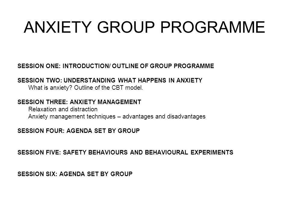 ANXIETY GROUP PROGRAMME