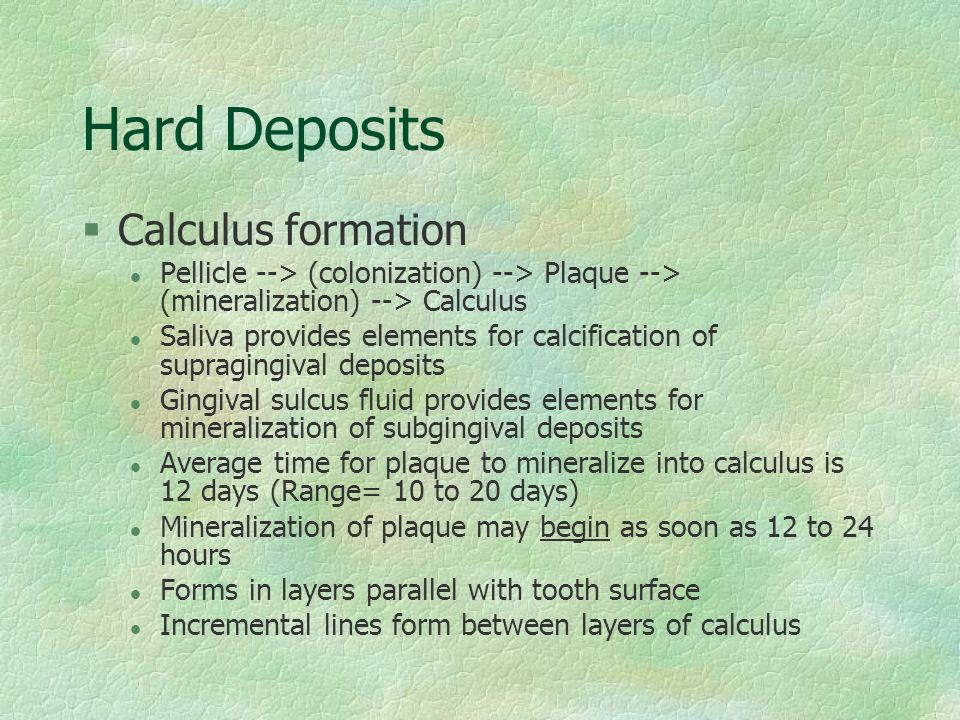 Hard Deposits Calculus formation