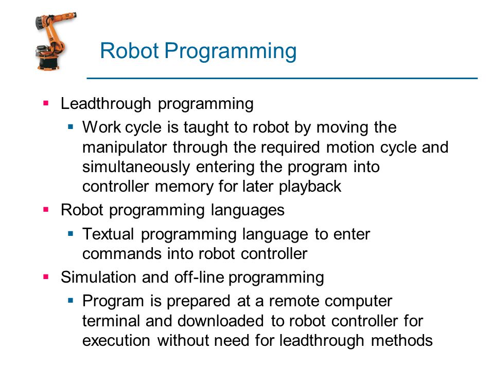 Robot Programming Leadthrough programming