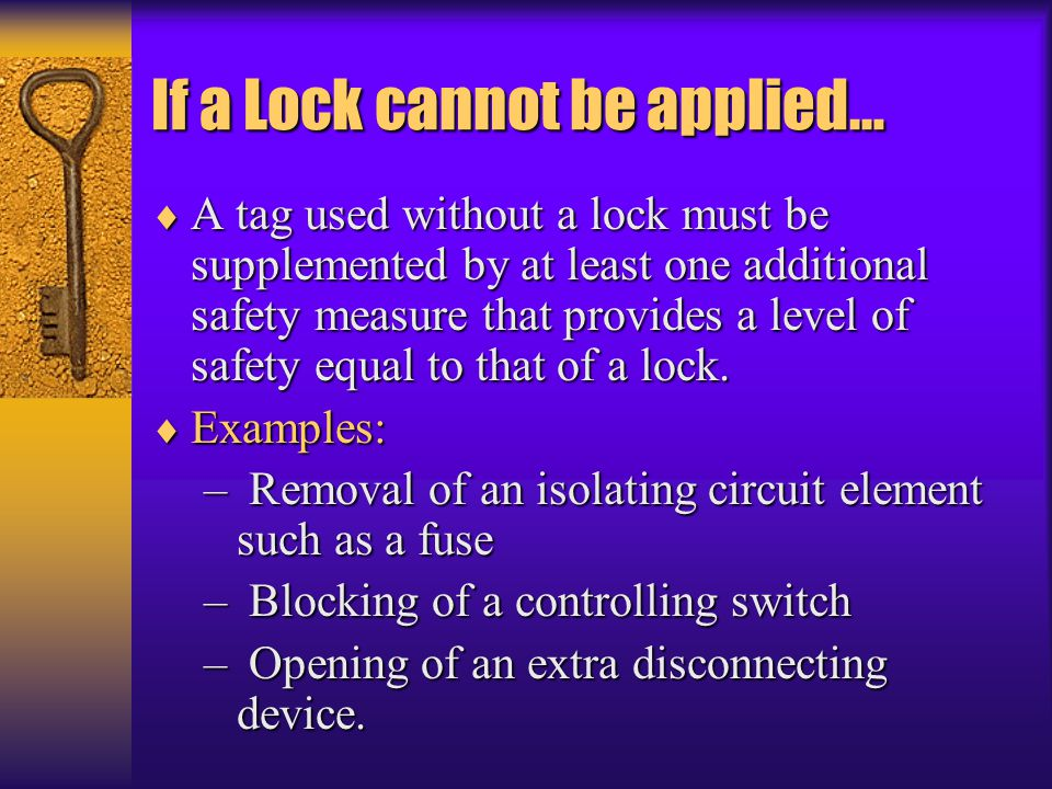 If a Lock cannot be applied…