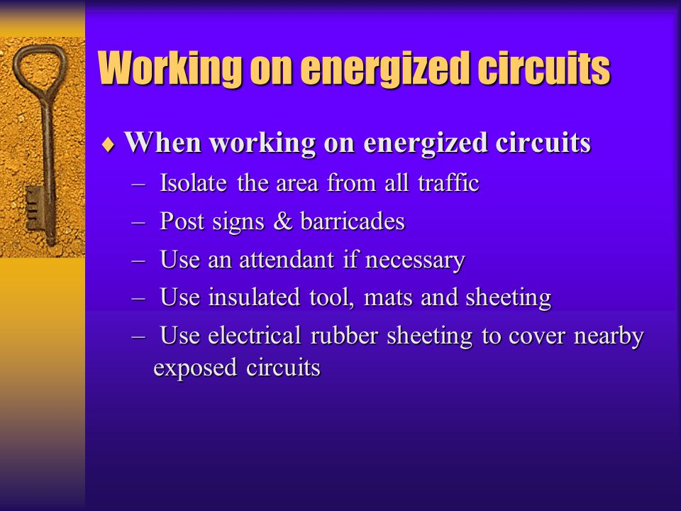 Working on energized circuits