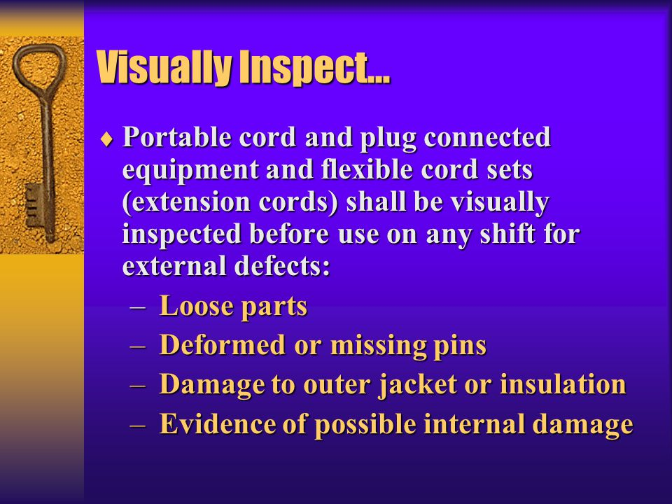 Visually Inspect…