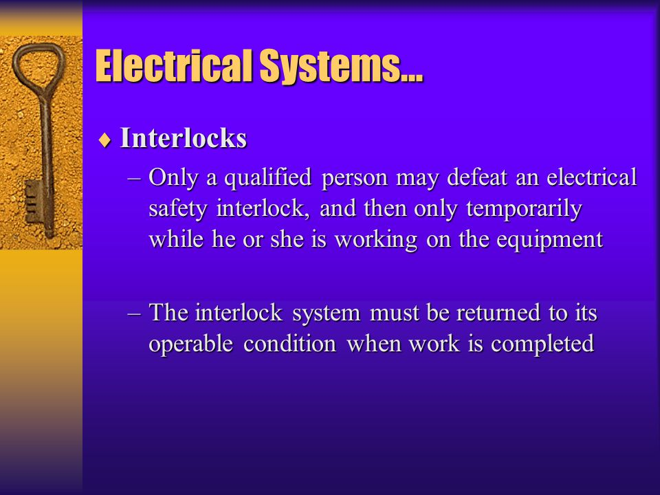 Electrical Systems… Interlocks