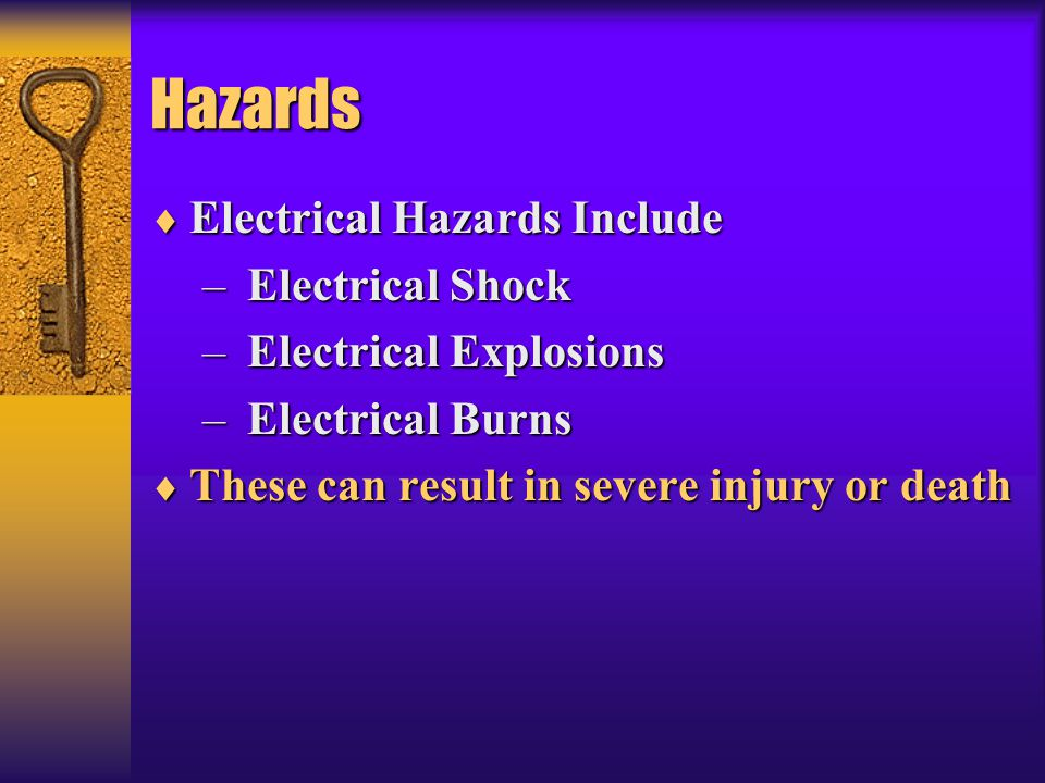 Hazards Electrical Hazards Include Electrical Shock