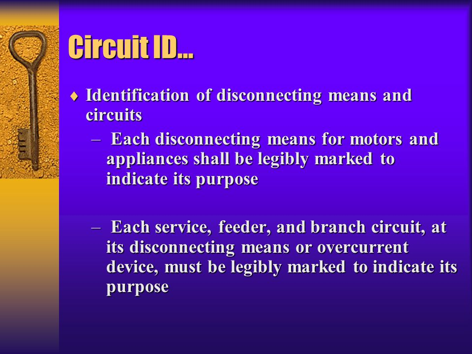 Circuit ID… Identification of disconnecting means and circuits