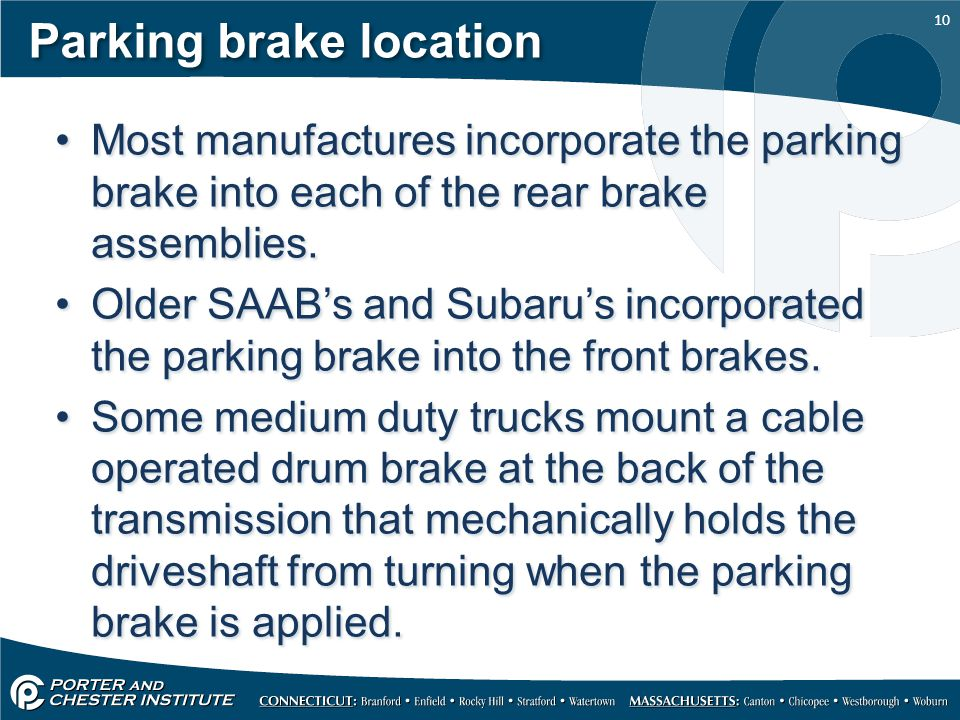 Parking brake location
