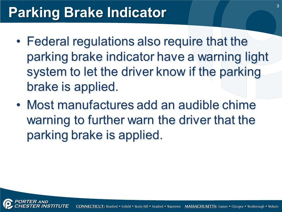 Parking Brake Indicator