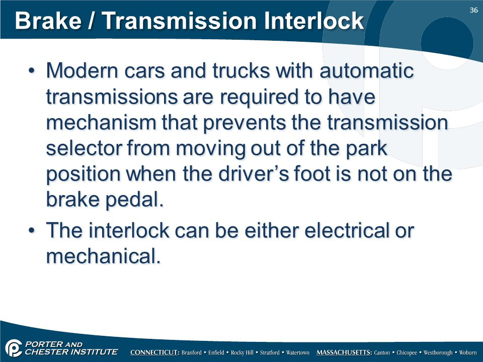 Brake / Transmission Interlock