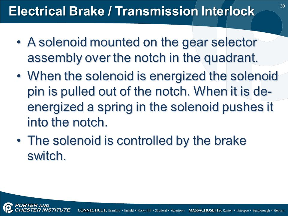 Electrical Brake / Transmission Interlock