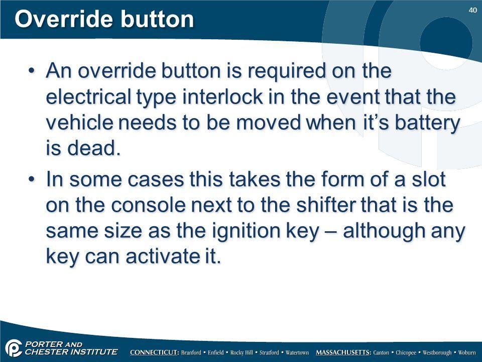 Override button