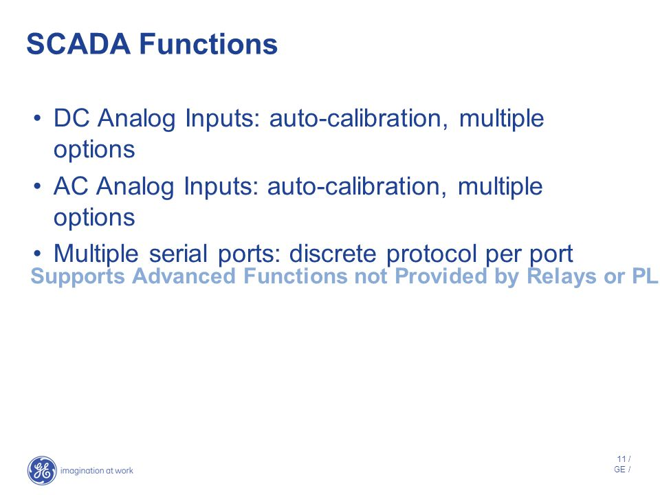 SCADA Functions DC Analog Inputs: auto-calibration, multiple options