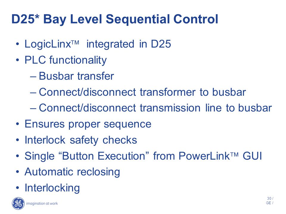 D25* Bay Level Sequential Control