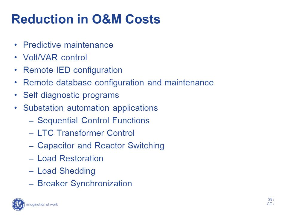 Reduction in O&M Costs Predictive maintenance Volt/VAR control