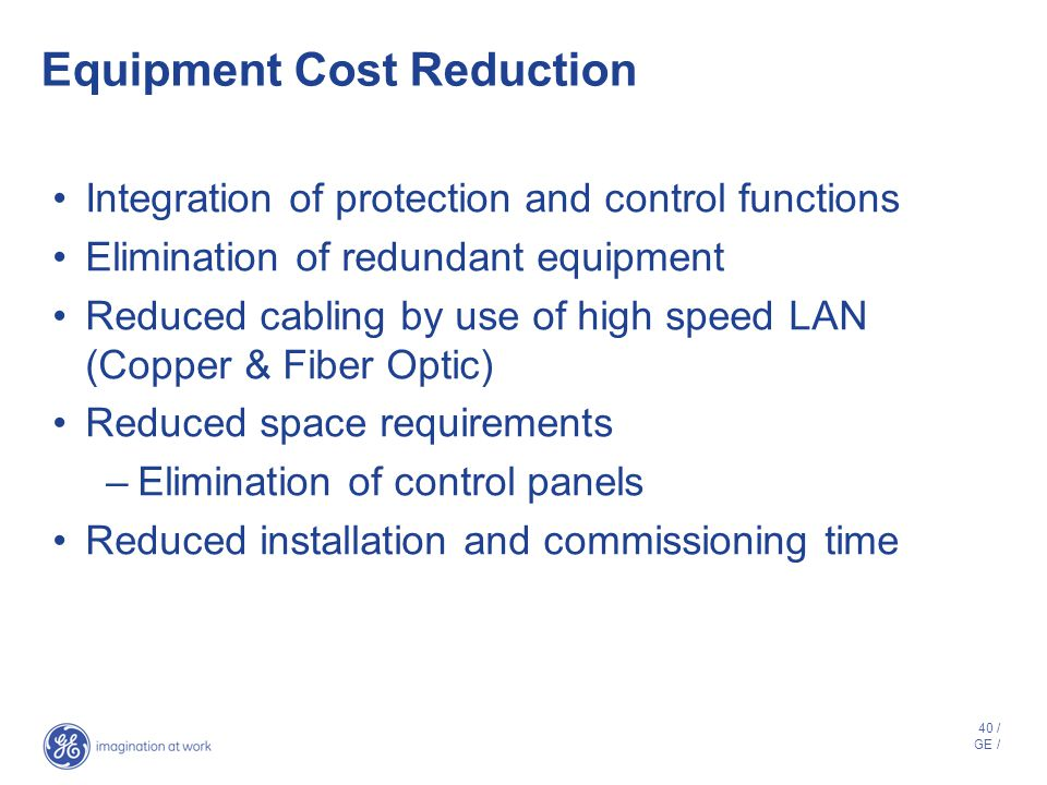 Equipment Cost Reduction