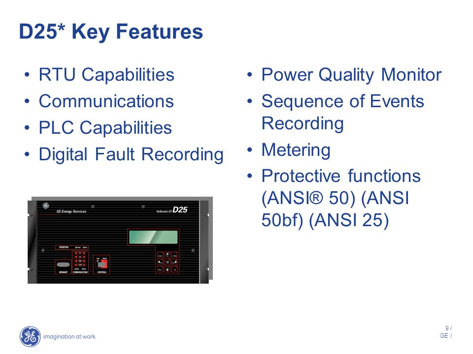 D25* Key Features RTU Capabilities Communications PLC Capabilities