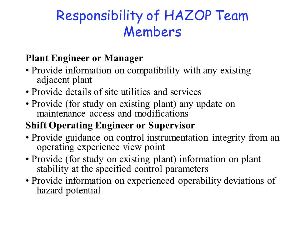 Responsibility of HAZOP Team Members