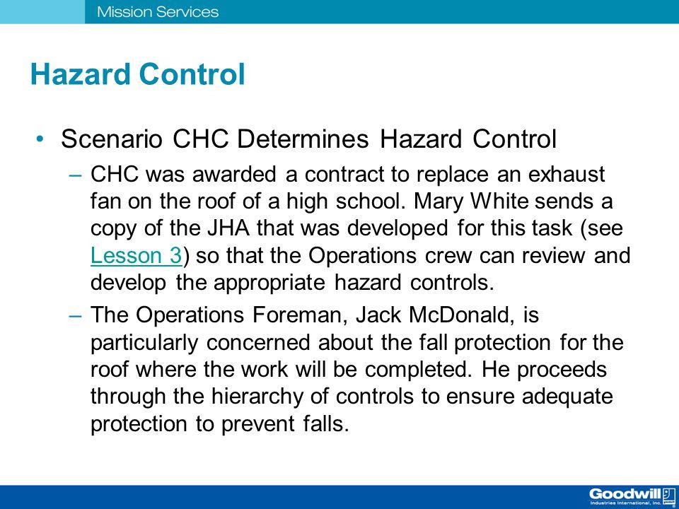 Hazard Control Scenario CHC Determines Hazard Control