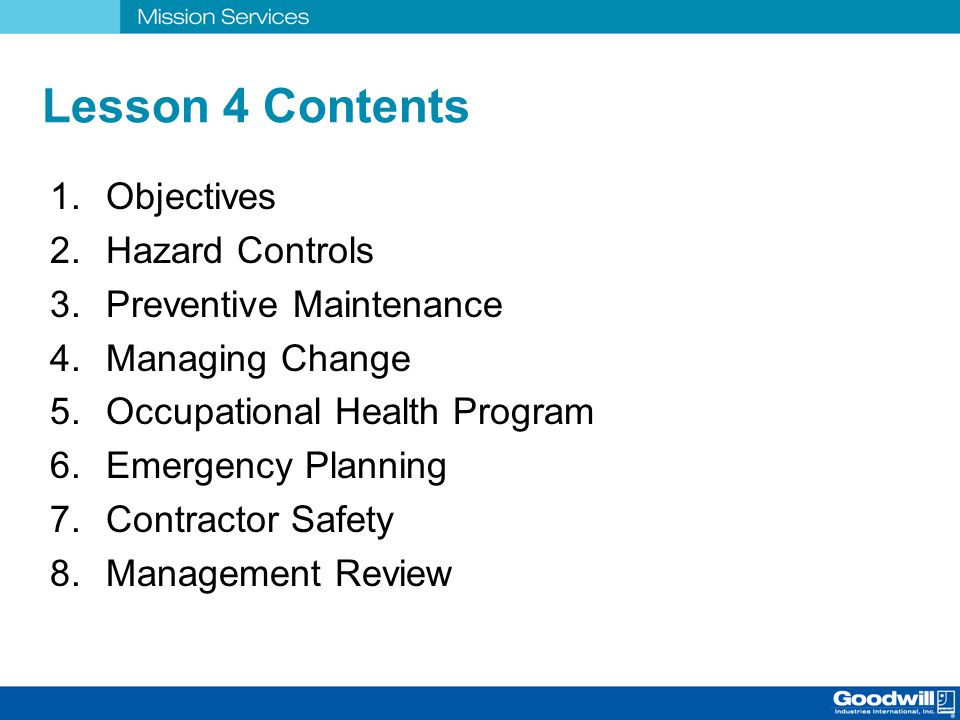 Lesson 4 Contents Objectives Hazard Controls Preventive Maintenance