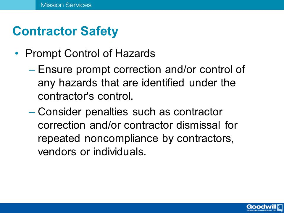 Contractor Safety Prompt Control of Hazards