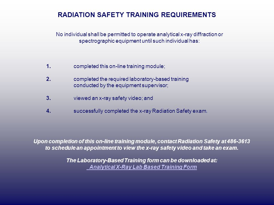 RADIATION SAFETY TRAINING REQUIREMENTS