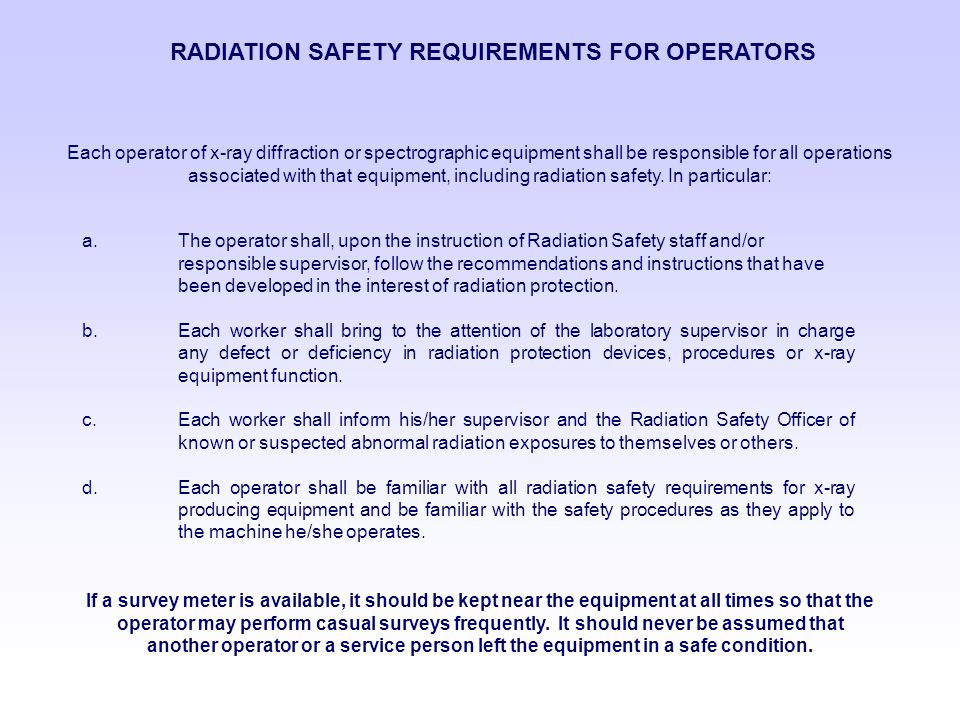 RADIATION SAFETY REQUIREMENTS FOR OPERATORS